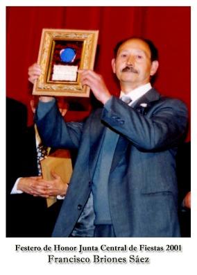 2001 Francisco Briones Sáez - Festero de Honor JCF